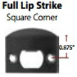 Emtek<br />86084 EMTEK - FULL LIP STRIKE, SQUARE CORNERS